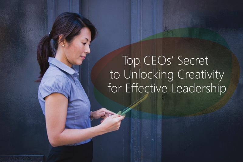 Top CEOs Secret to Unlocking Creativity