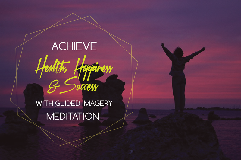 Achieve Health Happiness and Success
