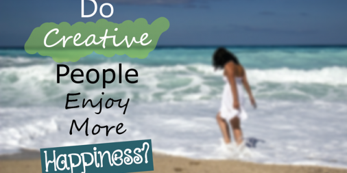 Do Creative People Enjoy More Happiness?