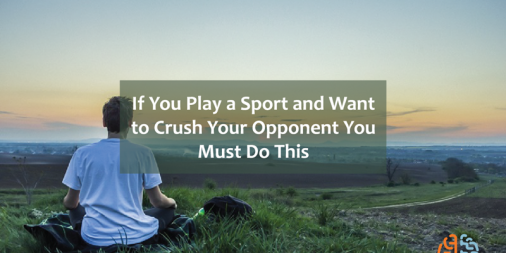 If You Play a Sport and Want to Crush Your Opponent You Must Do This – Guided meditation